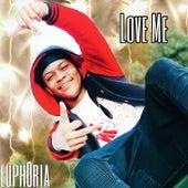 Love Me (Remix) de Euph0ria