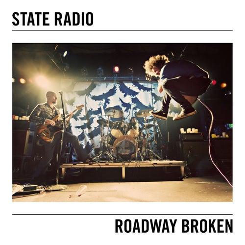 Roadway Broken by State Radio