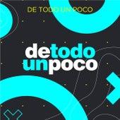 De Todo Un Poco von Various Artists
