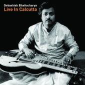 Live In Calcutta by Debashish Bhattacharya
