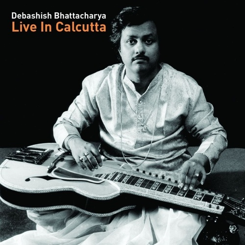 Live In Calcutta by Debashish Bhattacharya