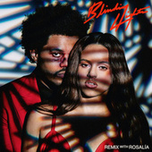 Blinding Lights (Remix) by The Weeknd & ROSALÍA