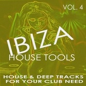 Ibiza House Tools - Vol.4 by Various Artists