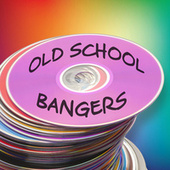 Old School Bangers de Various Artists