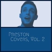 Preston Covers, Vol. 2 de Preston Langston