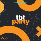 TBT Party de Various Artists