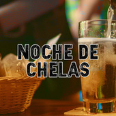 Noche de Chelas de Various Artists