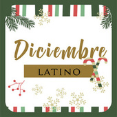 Diciembre Latino by Various Artists
