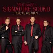 Here We Are Again by Ernie Haase