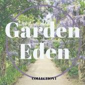 Garden Eden, Collection 1 by Various Artists