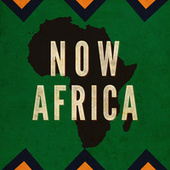 Now Africa by Various Artists