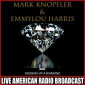 Digging Up A Diamond (Live) de Mark Knopfler