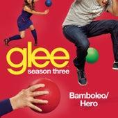 Bamboleo / Hero (Glee Cast Version) de Glee Cast