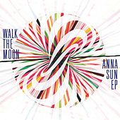 Anna Sun EP von Walk The Moon
