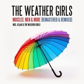 Muscles, Men & More (Remastered & Remixed) by The Weather Girls