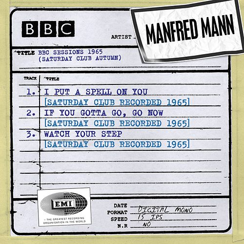 BBC Sessions (Saturday Club Recorded Autumn 1965) by Manfred Mann