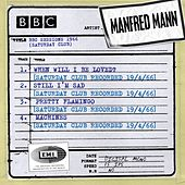 BBC Sessions (Saturday Club Recorded 1966) by Manfred Mann