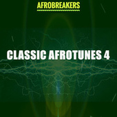 CLASSIC AFROTUNES 4 by Various Artists