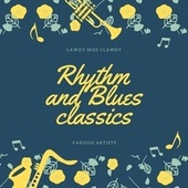 Lawdy Miss Clawdy (Rhythm and Blues Classics) by Various Artists