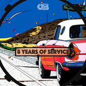 8 Years Of Service by Various Artists