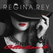 Regina Rey, Collection 4 von Regina Rey