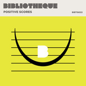 Positive Scores by Various Artists