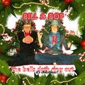 The Bells Doth Ring Out (It's Christmas!) [2020 Digital Remaster] by Bill