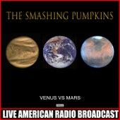 Venus Vs Mars (Live) von Smashing Pumpkins