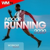 Indoor Running 2020 Workout Session (60 Minutes Non-Stop Mixed Compilation for Fitness & Workout 128 Bpm) de Workout Music Tv