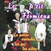 Le P'tit Fermieux by René Grolier