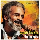 Tuntuneco (Remastered) de Ismael Rivera