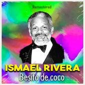 Besito de coco (Remastered) de Ismael Rivera