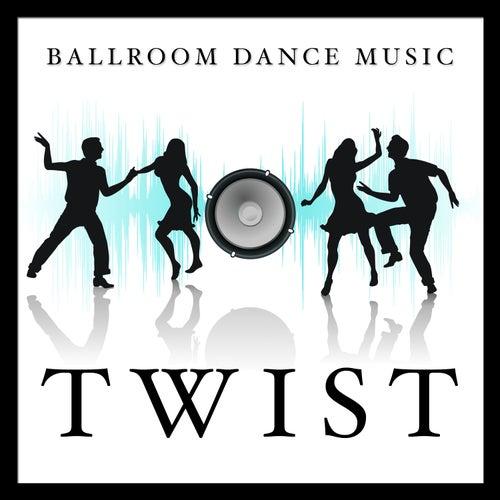 Ballroom Dance Music: Twist de Various Artists