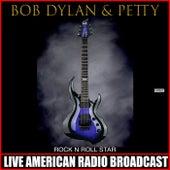 Rock N Roll Star (Live) de Bob Dylan