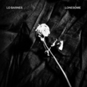 Lonesome by Lo Barnes
