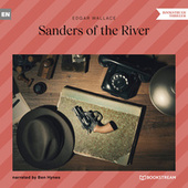Sanders of the River (Unabridged) von Edgar Wallace