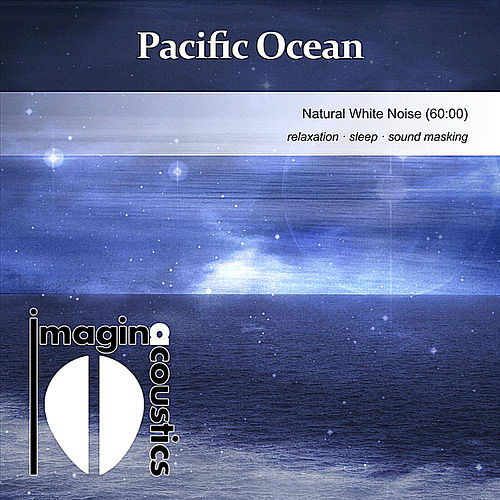 Pacific Ocean (Natural White Noise) by Imaginacoustics