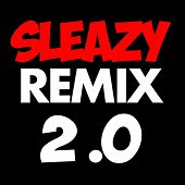 Sleazy Remix 2.0 - Get Sleazier (Originally Performed  By Ke$ha, Wiz Khalifa, Andre 3000, T.I. & Lil Wayne) by Instrumentals Beats 2012