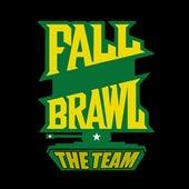 Fall Brawl de The Team