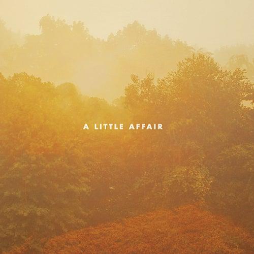 A Little Affair by A Little Affair