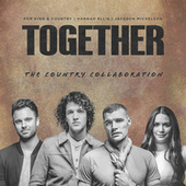 TOGETHER (The Country Collaboration) de For King & Country