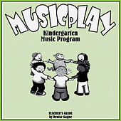 Musicplay Kindergarten Greatest Hits (Part 2) by Denise Gagne