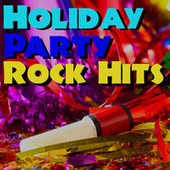 Holiday Party Rock Hits von Various Artists