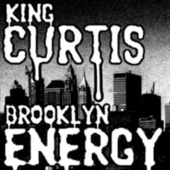 Brooklyn Energy by King Curtis