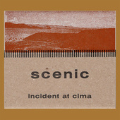 Incident at Cima by The Scenic