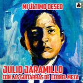 Mi Último Deseo by Julio Jaramillo
