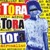 Adrenaline de Tora! Tora! Tora!