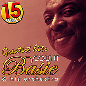 Count Basie & His Orchestra. Greatest Hits. 15 Songs by Count Basie