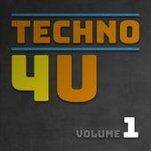 Techno 4 U, Vol. 1 de Various Artists