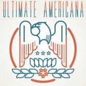 Ultimate Americana von Various Artists